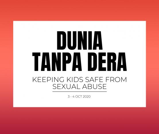 Dunia Tanpa Dera: Keeping Kids Safe From Sexual Abuse