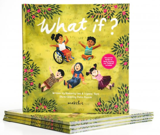 What if? makchic's book for kids on body boundaries and personal safety